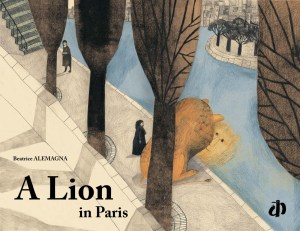 A Lion finds himself in the most unlikely of places, the grey cityscape of Paris