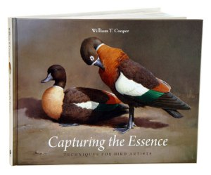 Capturing the Essence, Techniques for Bird Artists by William T. Cooper