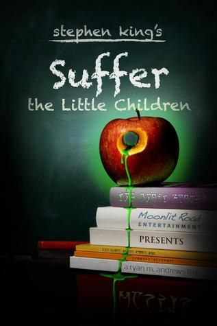 Suffer the Little Children by Stephen King