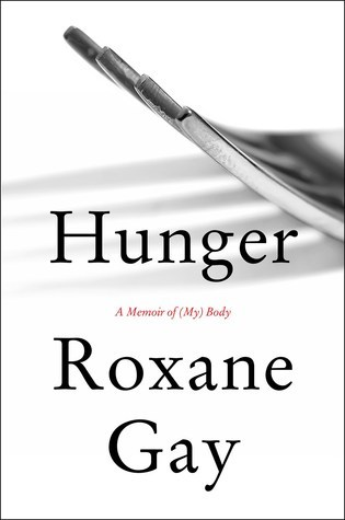Hunger by Roxanne Gay